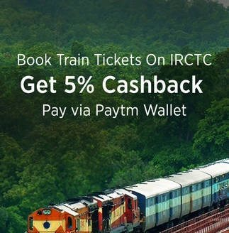 IRCTC Paytm Wallet Offers E-Ticket Booking Flat 5% cashback