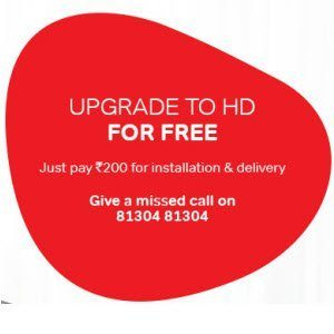 Airtel DTH Offer – HD upgrade + 33 HD Channels for 1 month at Rs. 200