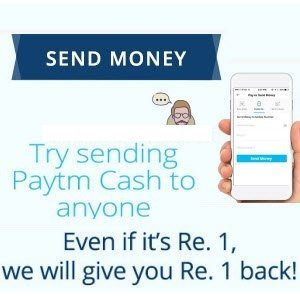 PayTm Send Money Rs. 1 to anyone & Get Rs. 1 cashback