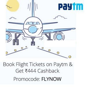 Paytm Flight Tickets Rs.444 Cashback (No Minimum Booking)
