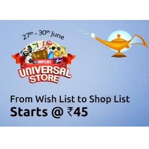 Shopclues Universal Store Sale 27th – 30th June Shopping Starts at Rs. 45