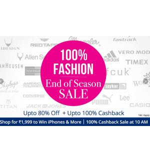 Paytm 100% Cashback Flash Sale Fashion End of Season Sale