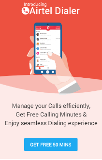 Airtel Dialer Pad Try and Get Free 50 Minutes Calling My Airtel App