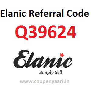 Elanic Referral Code: Q39624 to Get Free Rs 100